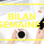 #8 • Bilan de la semaine 1 du défi #jelancemonbiz